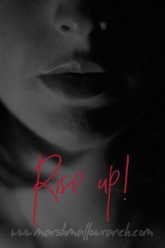 Meme. Rise Up! Woman's lips.