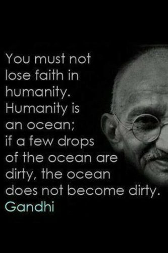 Quote by Gandhi.